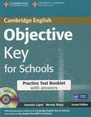Objective Key for Schools - Practice Test Booklet with Answers with Audio CD - cambridge - 9781107605619