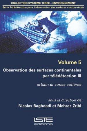 Observation des surfaces continentales par télédétection III Volume 5 - iste - 9781784051600 -