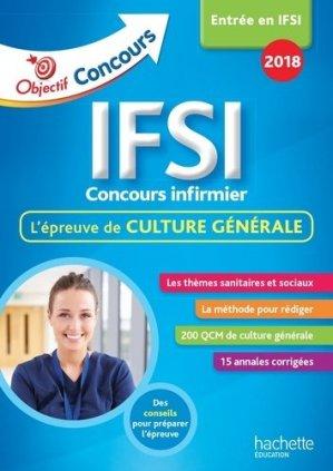 Objectif Concours Les annales culture générale IFSI Concours 2018 - hachette - 9782017011620 -