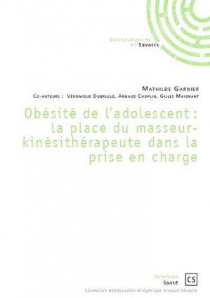 Obésité de l'adolescent : la place du masseur-kinésithérapeute dans la prise en charge - societe des ecrivains - 9782342169485 -