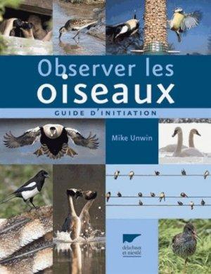 Observer les oiseaux - delachaux et niestle - 9782603017272 -