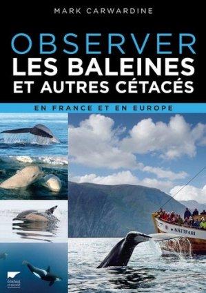 Observer les baleines en France et en Europe - delachaux et niestle - 9782603024836 -