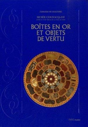 Objets de vertus, boites, tabatières, étuis et nécessaires collections d'orfevrerie - Paris Musées - 9782759601813 -