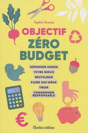 Objectif zéro budget - rustica - 9782815316934 -