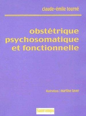 Obstétrique psychosomatique et fonctionnelle - sauramps medical - 9782840233022 -