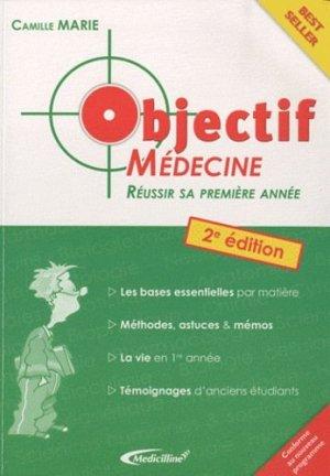 Objectif Médecine Réussir sa première année - medicilline - 9782915220278 -