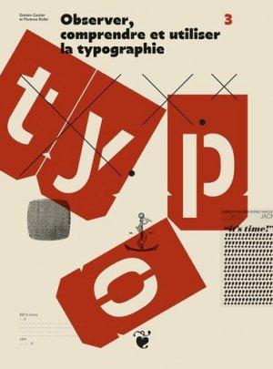 Observer, comprendre et utiliser la typographie - Editions deux-cent-cinq - 9782919380374 -