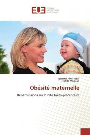 Obésité maternelle - editions universitaires europeennes - 9783639544022 -