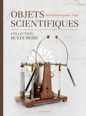 Objets scientifiques du musée Bernard d'Agesci - geste - 9791035302320