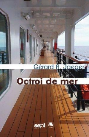 Octroi de mer - Editions de l'Aire - 9782889561353 -