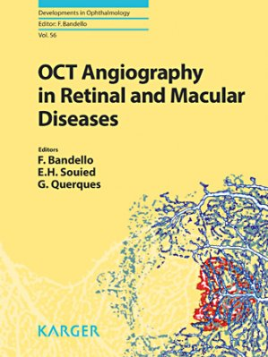 OCT Angiography in Retinal and Macular Diseases - karger  - 9783318058291 -