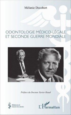 Odontologie médico-légale et seconde guerre mondiale - l'harmattan - 9782343101347