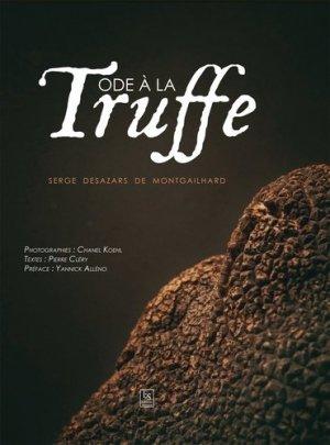 Ode à la Truffe - alan sutton - 9782813810564 -