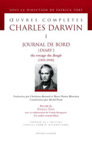 Journal de bord (Diary) du voyage du Beagle (1831-1836) - slatkine - 9782051022668 -