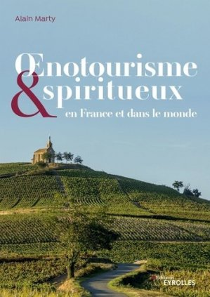 Oenotourisme et spiritourisme - eyrolles - 9782212574241 -