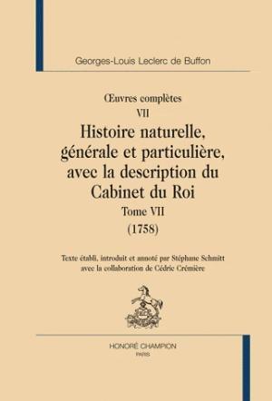 Oeuvres complètes 7 Histoire naturelle, générale et particulière, avec la description du Cabinet du Roi 1756 - honore champion - 9782745322395 -