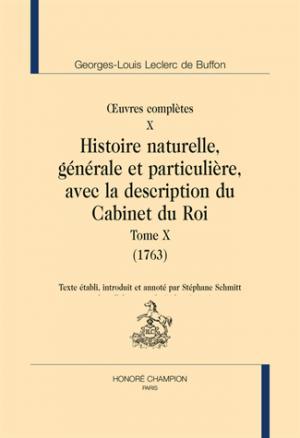 Oeuvres complètes - Volume 10, Histoire naturelle, générale et particulière, avec la description du Cabinet du Roi Tome 10 (1763) - honore champion - 9782745334565 -