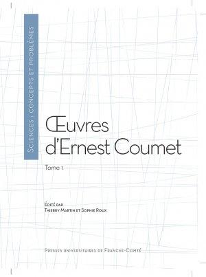 Oeuvres d'Ernest Coumet, Tome 1 - presses universitaires de franche-comté - 9782848675633 -