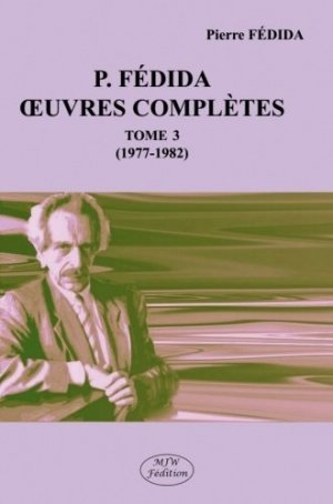 Oeuvres complètes. Tome 3 (1977-1982) - mjw  - 9791090590816 -