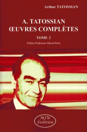 Oeuvres complètes. Tome 2 - mjw  - 9791090590922 -