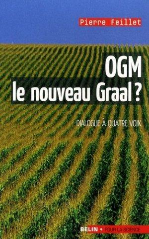 OGM le nouveau Graal ? - belin / pour la science - 9782701149509 -