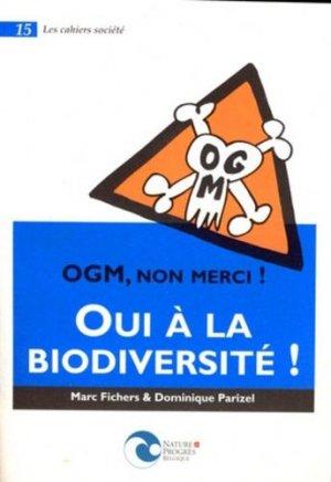 OGM, non merci! Oui à la biodiversité! - nature et progrès belgique - 9782930386232 -