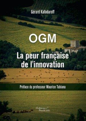 OGM La peur française de l'innovation - baudelaire - 9791020302830 -