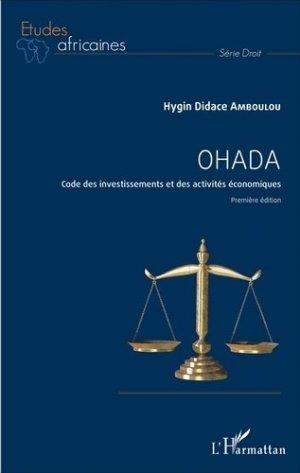 OHADA. Code des investissements et des activités économiques - Première édition - l'harmattan - 9782343105208 -