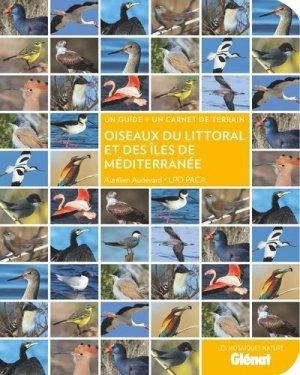 Oiseaux du littoral et des îles de Méditerranée - Glénat - 9782344047347 -