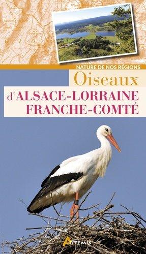 Oiseaux d alsace-lorraine-franche-comte - artemis - 9782816010923 -