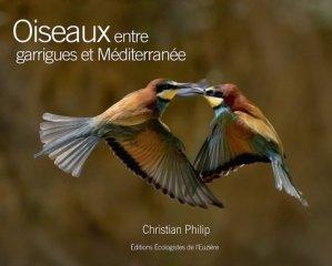 Oiseaux entre garrigues et Méditerranée - les ecologistes de l'euziere - 9782906128347 -
