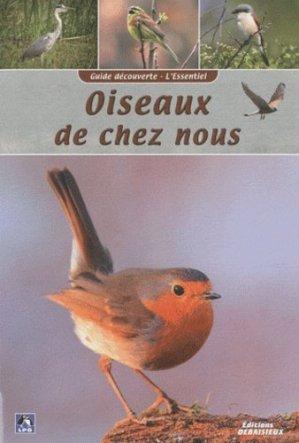 Oiseaux de chez nous - debaisieux - 9782913381629 - majbook ème édition, majbook 1ère édition, livre ecn major, livre ecn, fiche ecn