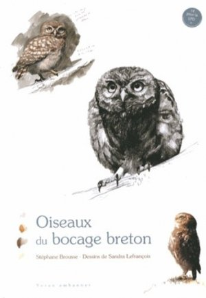 Oiseaux du bocage breton - yoran embanner - 9782916579481 -