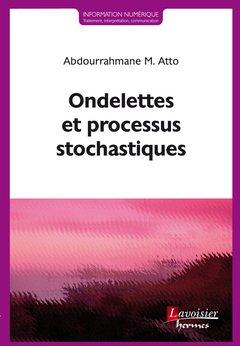 Ondelettes et processus stochastiques-hermès science publications-9782746248007