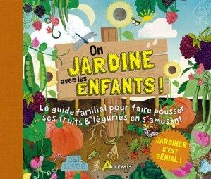 On jardine avec les enfants ! - artemis - 9782816016000 -