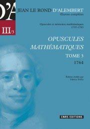 Opuscules mathématiques tome III 1757-1783 - cnrs - 9782271072856 -