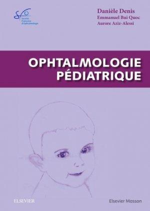 Ophtalmologie pédiatrique - elsevier / masson - 9782294750229 -