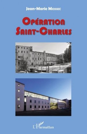 Opération Saint-Charles - L'Harmattan - 9782343174938 -