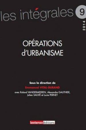 Opérations d'urbanisme - Lextenso éditions, Gazette du Palais - 9782359710700 -