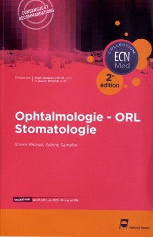 Ophtalmologie - ORL - Stomatologie - pradel - 9782361100520 -