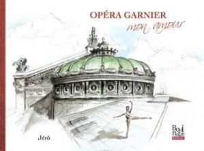 Opéra Garnier mon amour - La Bouinotte - 9782369750833 -