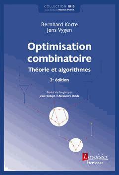 Optimisation combinatoire - lavoisier / hermès - 9782746247826 -