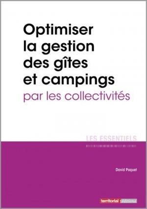 Optimiser la gestion des gîtes et campings par les collectivités - territorial - 9782818614969 -