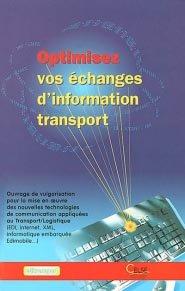 Optimisez vos échanges d'information transport - celse - 9782850092442 -