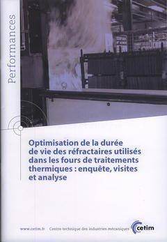 Optimisation de la durée de vie des réfractaires utilisés dans les fours de traitements thermiques - cetim - 9782854007770 -