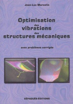 Optimisation des vibrations des structures mécaniques - cepadues - 9782854286076 -