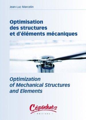 Optimisation des structures et d'éléments mécaniques - cepadues - 9782854287172 -