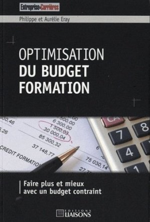 Optimisation du budget formation - Editions Liaisons - 9782878808124 -