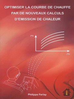 Optimiser la courbe de chauffe par de nouveaux calculs d'émission de chaleur - parisiennes - 9782954145112