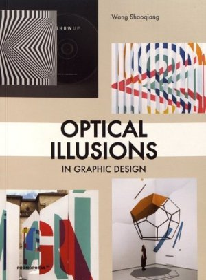 Optical Illusions in Graphic Design. Edition français-anglais-espagnol - Promopress - 9788417412296 -